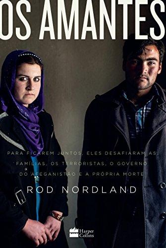Os AmantesPara Ficarem Juntos, Desafiaram O Governo Do Afeganistão E A Própria Morte!